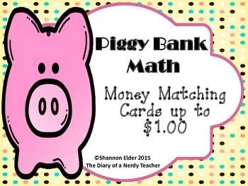 Piggy Bank Math - Counting Coins up to $1.00