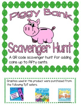 Piggy Bank Coin CountingQR Code Scavenger Hunt