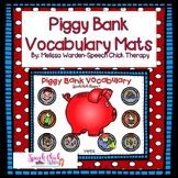 Piggy Bank Vocabulary Mats for Speech Therapy