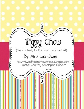 Piggy Chow (Snack Activity for Goose on the Loose Unit)