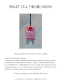 Piggy Piglet Keychain or Cell Phone Charm