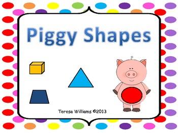 Piggy Shapes