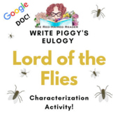 Piggy's Eulogy: Characterization Activity Lord of the Flie