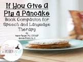 If You Give A Pig A Pancake Literacy Companion