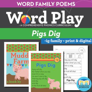 Pigs Dig - ig Word Family Poem of the Week
