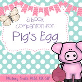 Pig's Egg Book Companion Packet
