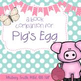 Pig's Egg Book Companion