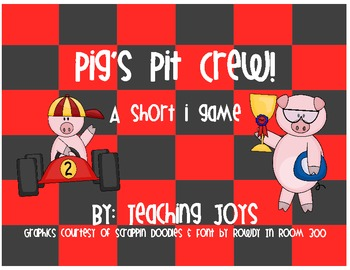 Pig's Pit Crew! Short i activities!