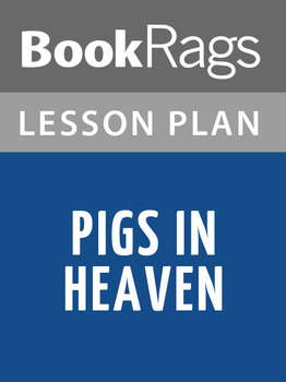 Pigs in Heaven Lesson Plans