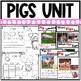 Pigs on the Farm (A Nonfiction Literacy Unit about Pigs)