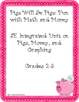 Pigs  will be Pigs: An Interactive Lesson on Pigs, Money,