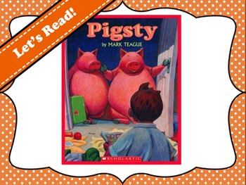 Pigsty by Mark Teague Vocabulary Visuals (for ELLs)