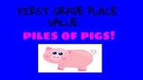 Pile of Pigs Place Value  First Grade Common Core Math