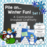 Pile on the Winter Fun! Set 1 ~ Contraction Snowball Craft