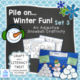 Pile on the Winter Fun! Set 3 ~ Adjective Snowballs with T