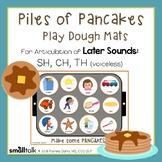 Piles of Pancakes Play Dough Mats for Articulation: SH, CH and TH (voiceless)