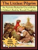 Pilgrim Activities: The Littlest Pilgrim Thanksgiving Reading Activity - Color