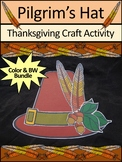 Pilgrim Activities: Thanksgiving Pilgrim's Hat Craft Activity Bundle -Color & BW