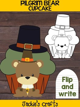 Pilgrim Bear Cupcake - Jackies Craft Activity, Color and Write, Thanksgiving