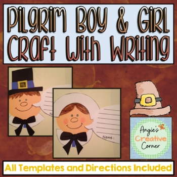 Pilgrim Boy Girl Craft By Angie Rebello Teachers Pay Teachers