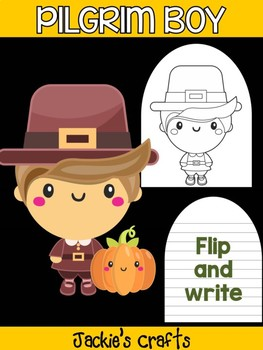 Pilgrim Boy and Pumpkin - Jackie's Crafts Activity, Writing, Thanksgiving
