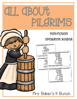 Thanksgiving Pilgrim Children Had Chores Emergent Reader Book