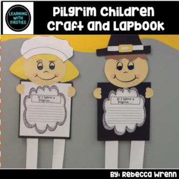 Pilgrim Children Thanksgiving Lap Book and Craftivity