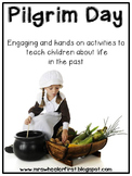 Pilgrim Day: Experiencing Life in the Past