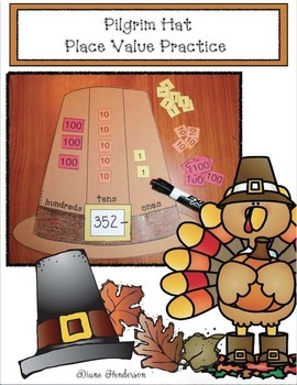 Thanksgiving  Activities: Place Value Activities: Pilgrim Hat Place Value Game