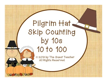 Pilgrim Hat Skip Counting by 10 (A Thanksgiving Activity)
