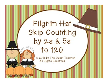 Pilgrim Hat Skip Counting by 2s & 5s to 120 (Themed Thanks