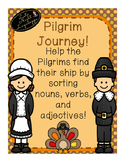 Pilgrim Journey sorting nouns, adjectives, and verbs!