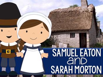 Pilgrim Kids:  Samuel Eaton and Sarah Morton