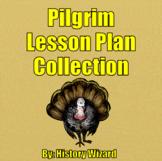 Pilgrim Lesson Plan Collection (Pilgrims, Mayflower, Thanksgiving)