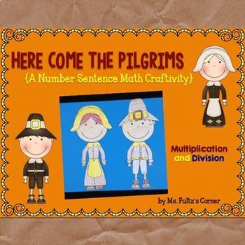 Pilgrim Math Craftivity: Multiplication and Division Number Sentences