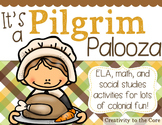 Pilgrim Palooza {ELA, Math, & S.S. Activities}