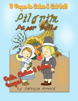 Pilgrim Paper Dolls Plus Clothes and Thanksgiving Setting