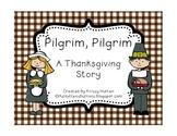 Pilgrim, Pilgrim - A Thanksgiving Story
