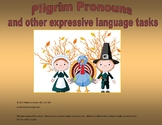 Pilgrim Pronouns and other Expressive Language Activities