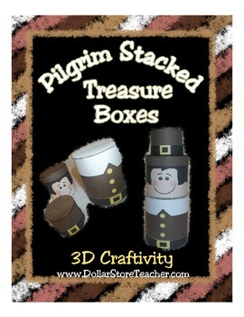 Pilgrim Stacked Treasure Boxes - 3D Craftivity - Thanksgiving Gift Boxes