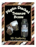 Pilgrim Stacked Treasure Boxes - 3D Craftivity - Thanksgiv
