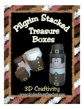 Pilgrim Stacked Treasure Boxes - 3D Craftivity - Thanksgiv