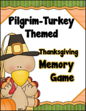 Pilgrim Turkey Themed - Thanksgiving Memory / Concentration Game