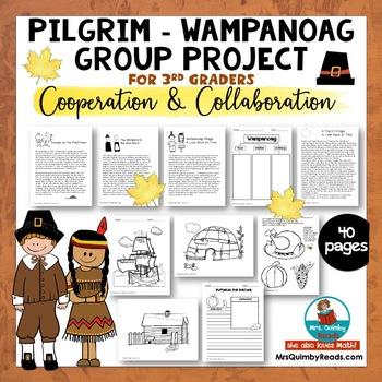 Pilgrim- Wampanoag Collaborative Group Work -Literacy and