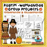 Pilgrim | Wampanoag Collaborative Group Work | Literacy &