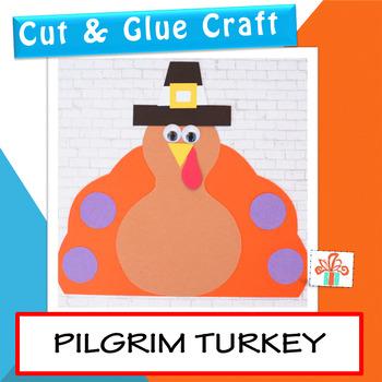 Turkey Craft - Pilgrim Turkey Craft - Thanksgiving Craft Activity