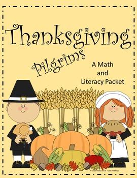 Thanksgiving: A Pilgrim Math and Literacy Packet
