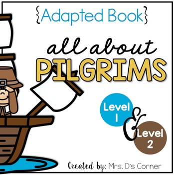 Pilgrims Adapted Book { Level 1 and Level 2 } All About th