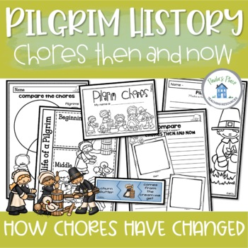 Pilgrims - Chores Now and Then