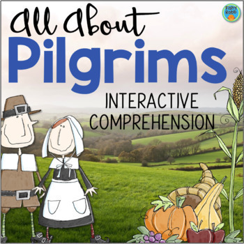 All About PILGRIMS Interactive Reading